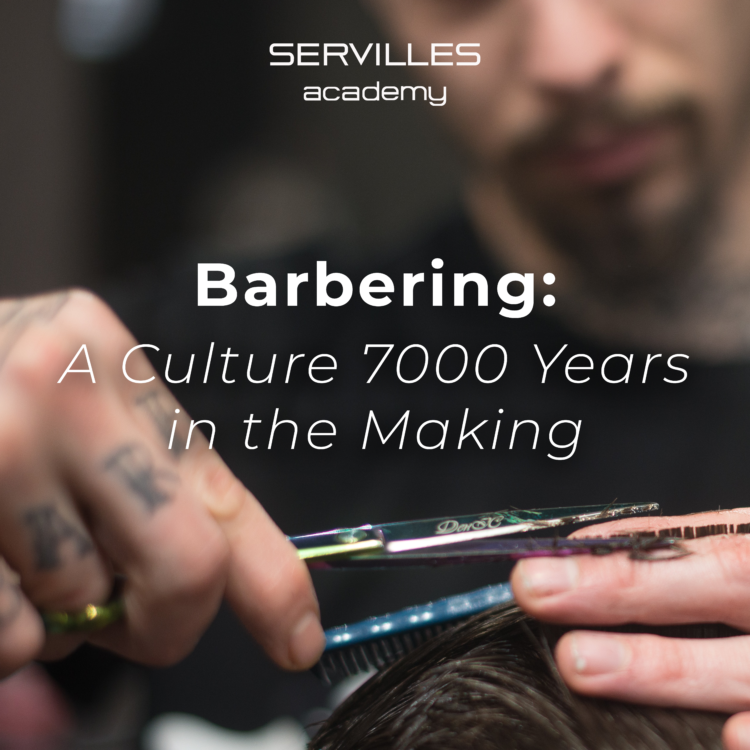 Barbering: A Culture 7000 Years in the Making
