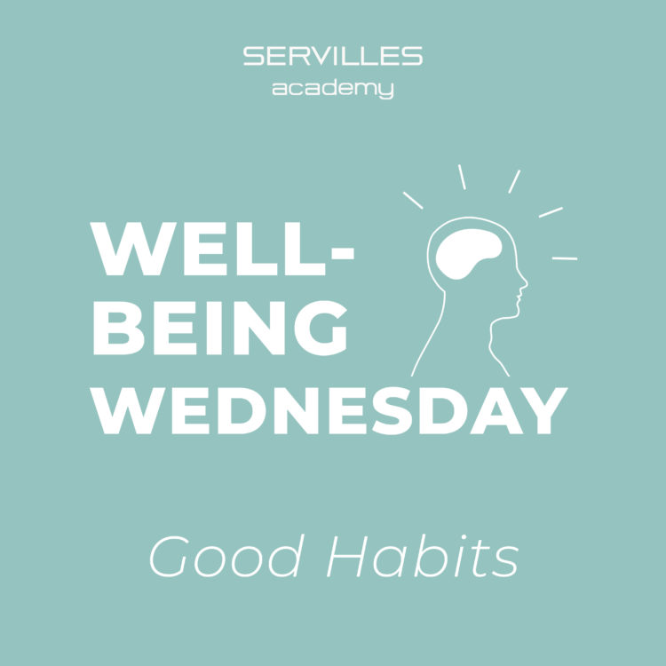 Wellbeing Wednesday: Good Habits