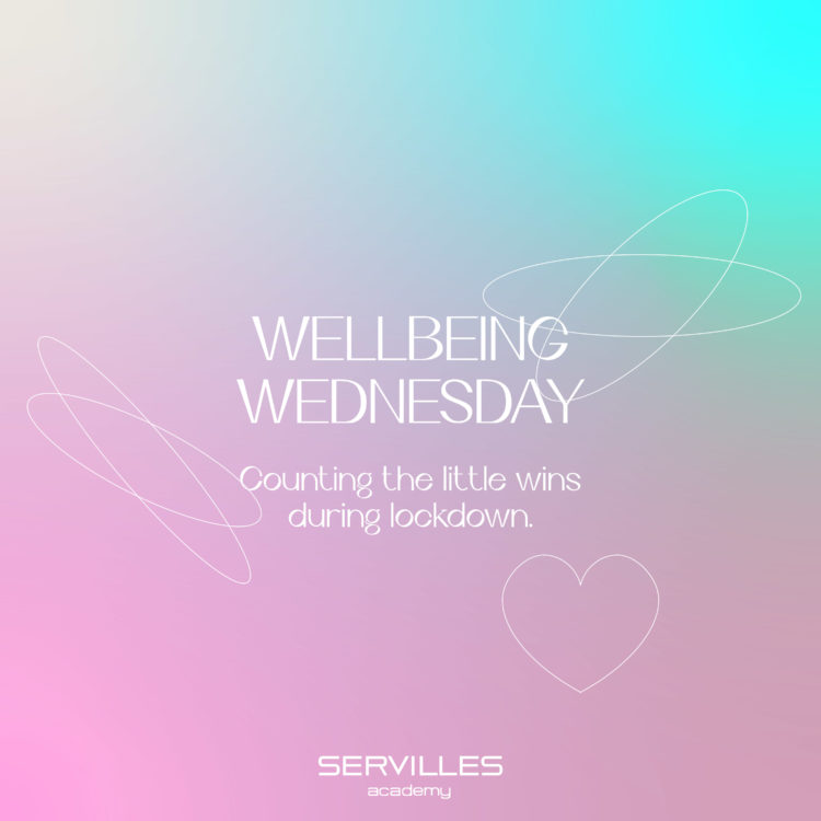 WELLBEING WEDNESDAY: COUNTING THE LITTLE WINS